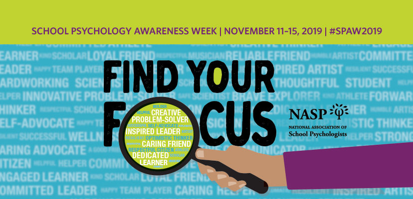 "a graphic for the School Psychology Awareness Week that says ""Find Your Focus"""